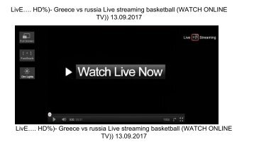 LivE…. HD%)- Greece vs russia Live streaming basketball (WATCH ONLINE TV)) 13.09.2017