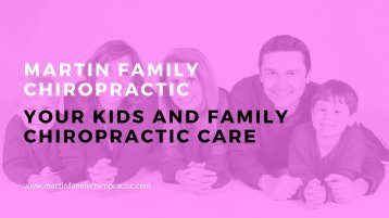 Your Kids and Family Chiropractic Care