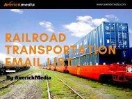 Railroad Transportation Industry Email List
