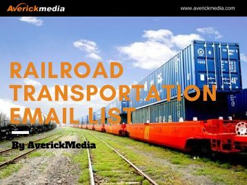 Railroad Transportation Industry Email List
