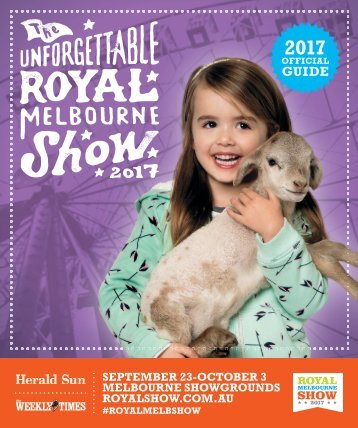 2017 Royal Melbourne Show Guide