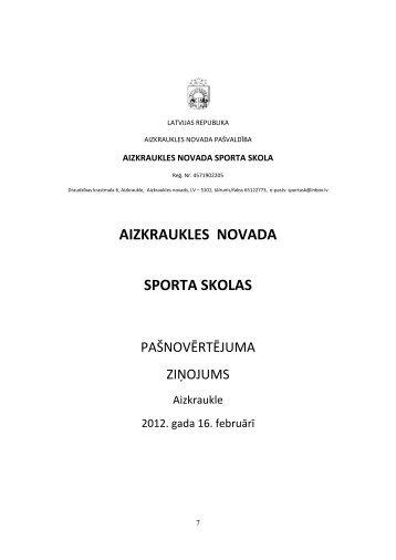4. Aizkraukles novada sporta skolas sniegums kvalitātes rādītājos ...