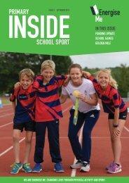 Primary Inside School Sport Magazine Sept 2017 - final version