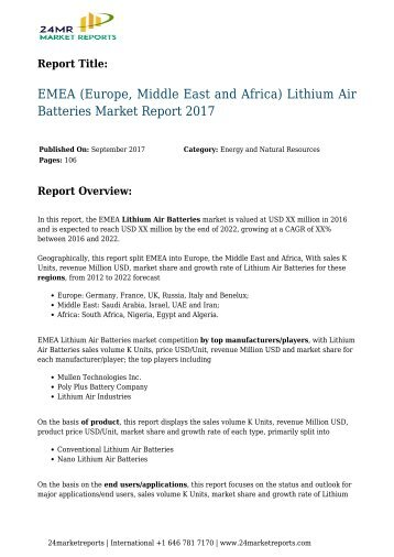 EMEA (Europe, Middle East and Africa) Lithium Air Batteries Market Report 2017