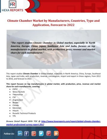 Climate Chamber Market by Manufacturers, Countries, Type and Application, Forecast to 2022