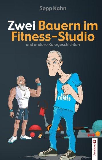 KAHN, Zwei Bauern im Fitness-Studio_Leseprobe
