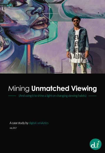 Mining Unmatched Viewing_A Digital-i Case Study
