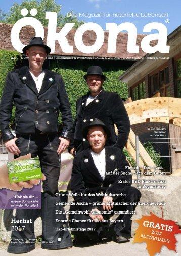 Ökona - das Magazin für natürliche Lebensart: Ausgabe Herbst 2017