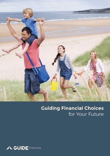 Guiding financial choices for your future