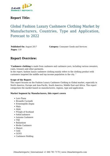 Fashion Luxury Cashmere Clothing Market by Manufacturers, Countries, Type and Application, Forecast to 2022