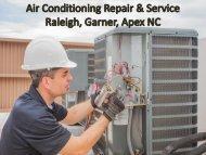 Air Conditioning Repair & Service Raleigh, Apex, Garner NC