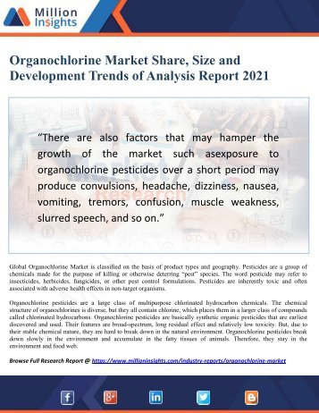 Organochlorine Market Share, Size and Development Trends of Analysis Report 2021