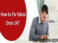 How to Fix Yahoo Mail Error Code 14? 1-800-243-0019