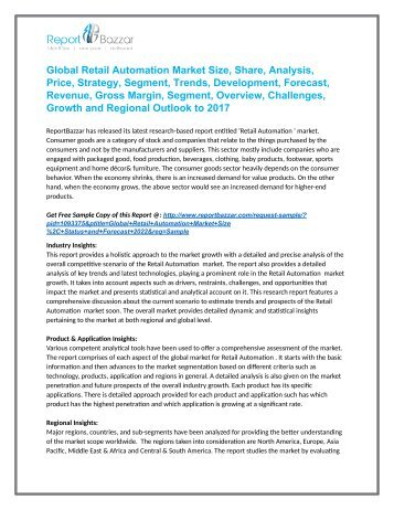Retail Automation  Market  - Global Industry Analysis, Size, Share, Growth and Forecast Report To 2022