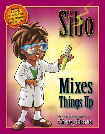 Sibo Mixes Things Up