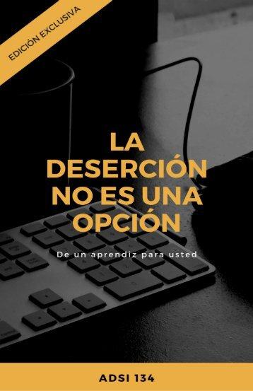 La deserción no es una opción