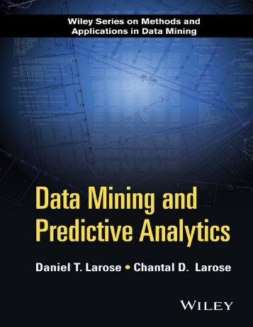 Data Mining and Predictive Analytics [Larose & Larose 2015-03-16]