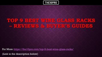 Top 9 Best Wine Glass Racks Reviews & Buyer's Guides