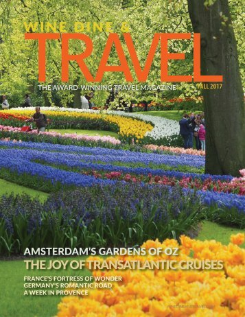 WINE DINE AND TRAVEL MAGAZINE FALL 2017