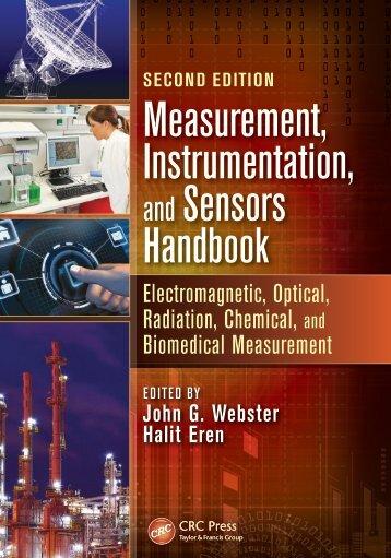 Measurement, Instrumentation, and Sensors Handbook
