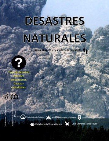 Desastres Naturales. Antes, durante y después de la catástrofe.