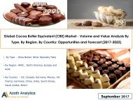 Global Cocoa Butter Equivalent (CBE) Market - Opportunities and Forecast (2017-2022)