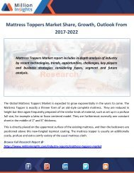 Mattress Toppers Market Share, Growth, Outlook From 2017-2022