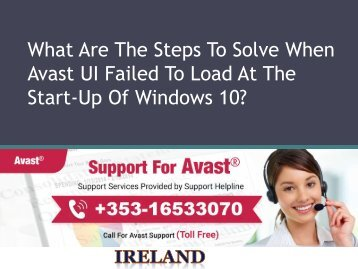 What Are The Steps To Solve When Avast UI Failed To Load At The Start-Up Of Windows 10