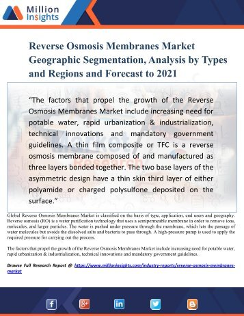 Reverse Osmosis Membranes Market Geographic Segmentation, Analysis by Types and Regions and Forecast to 2021