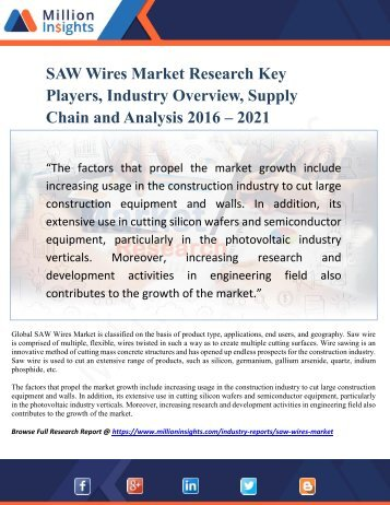 SAW Wires Market Research Key Players, Industry Overview, Supply Chain and Analysis 2016 – 2021