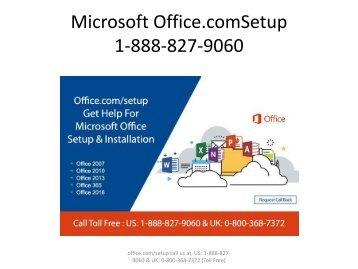 Microsoft Office.com/Setup 1-888-827-9060