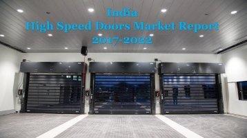 2017-2022 India High Speed Doors Market Report