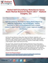 Global Self-Emulsifying Waterborne Epoxy Resin Industry Research Report 2017 - Radiant Insights