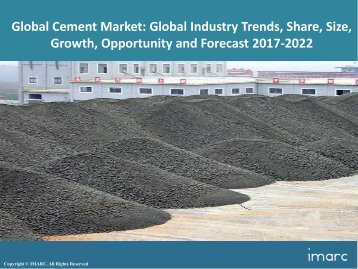 Cement Market Trends, Share, Size and Forecast 2017-2022