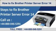 How to fix Brother Printer Server Error 14? +44-800-046-5291