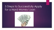 5 Steps to Successfully Apply for a Hard Money Loan