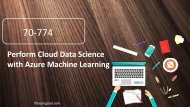 Examgood 70-774 Perform Cloud Data Science with Azure Machine Learning dumps questions