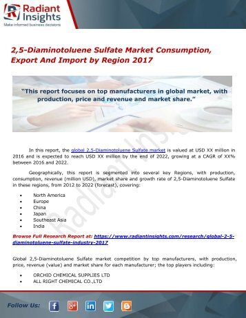 2,5-Diaminotoluene Sulfate Market Consumption, Export And Import by Region 2017