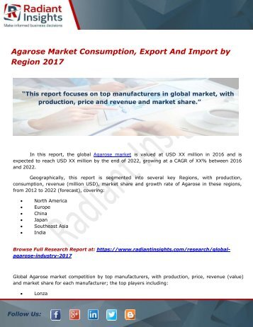 Agarose Market Consumption, Export And Import by Region 2017