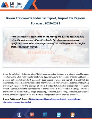 Boron Tribromide Industy  Export, Import by Regions Forecast 2016-2021
