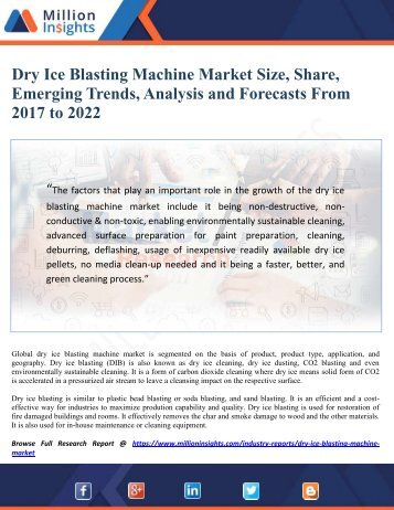 Dry Ice Blasting Machine Market Size, Share, Emerging Trends, Analysis and Forecasts From 2017 to 2022