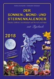 Andrea D. Janko - Christopher Dickbauer / Der Sonnen-. Mond- und Sternenkalender 2018