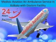 Medivic Aviation Air Ambulance Service in Kolkata with Doctors Facility