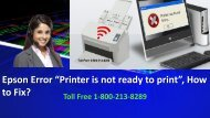 """Epson Error """"Printer is not ready to print"""", How to Fix"""