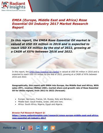 EMEA Rose Essential Oil Market Size, Share, Trends, Analysis and Forecast Report to 2022:Radiant Insights, Inc