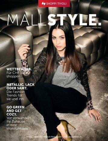 MALLSTYLE. Magazin - Herbst 2017
