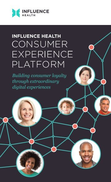 Influence Health's Consumer Experience Platform