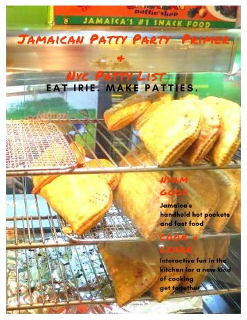 The Irie Jamaican Patty Party Primer and NYC Patty List !