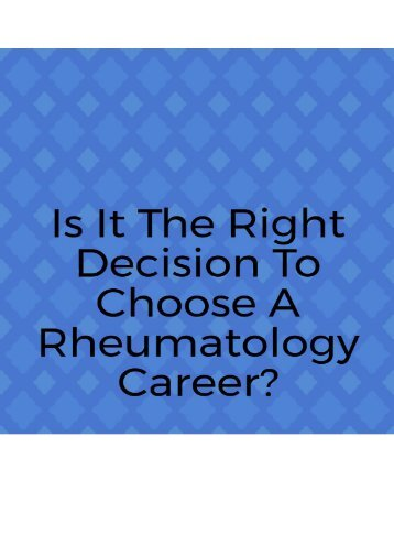 Is It a Right Decision to Choose a Rheumatology Career?