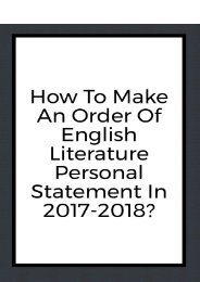 How to Make an Order of English Literature Personal Statement in 2017-2018?